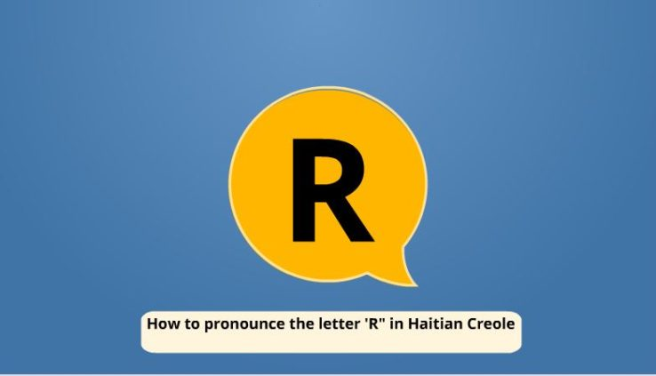 pronounce R in haitian creole