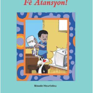 Be Careful! Fè Atansyon