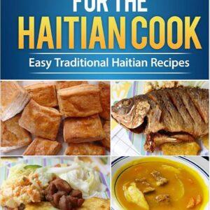 Dinner Ideas for the Haitian Cook