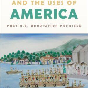 Haiti and the Uses of America